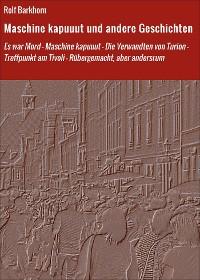 Cover Maschine kapuuut und andere Geschichten