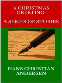 Cover A Christmas Greeting: A Series of Stories
