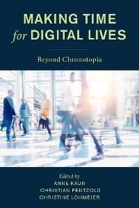 Cover Making Time for Digital Lives