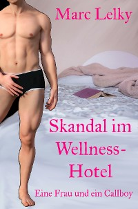 Cover Skandal im Wellness-Hotel