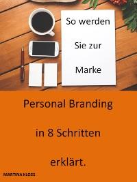 Cover Personalbranding in 8 Schritten erklärt