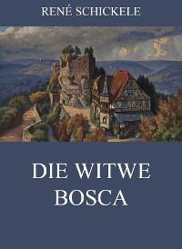 Cover Die Witwe Bosca