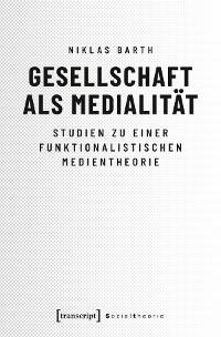 Cover Gesellschaft als Medialität
