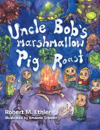 Cover Uncle Bob's Marshmallow Pig Roast