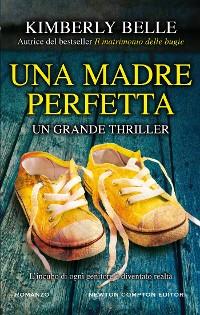 Cover Una madre perfetta