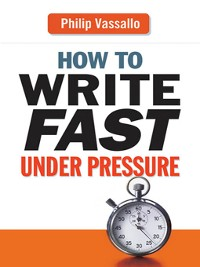 Cover How to Write Fast Under Pressure