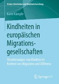 Cover Kindheiten in europäischen Migrationsgesellschaften