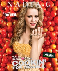 Cover Nadia G's Bitchin' Kitchen: Cookin' for Trouble