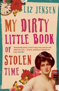Cover My Dirty Little Book of Stolen Time