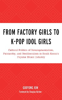 Cover From Factory Girls to K-Pop Idol Girls
