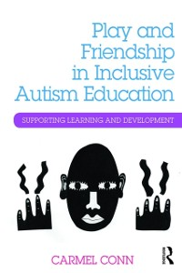 Cover Play and Friendship in Inclusive Autism Education
