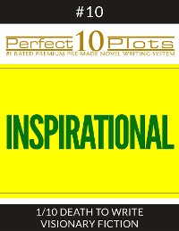 """Cover Perfect 10 Inspirational Plots #10-1 """"DEATH TO WRITE - VISIONARY FICTION"""""""