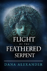 Cover Flight Of The Feathered Serpent