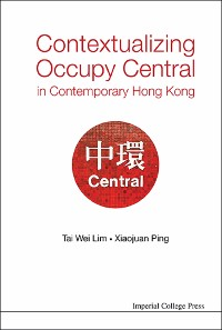 Cover Contextualizing Occupy Central In Contemporary Hong Kong