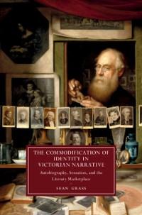 Cover Commodification of Identity in Victorian Narrative