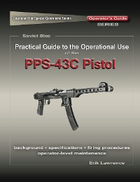 Cover Practical Guide to the Use of the SEMI-AUTO PPS-43C Pistol/SBR