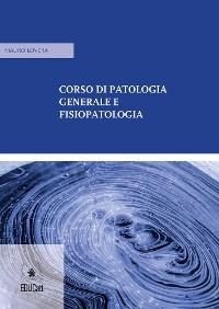 Cover Corso di patologia generale e fisiopatologia