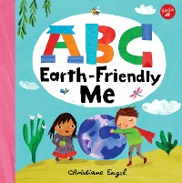 Cover ABC for Me: ABC Earth-Friendly Me