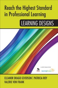 Cover Reach the Highest Standard in Professional Learning: Learning Designs
