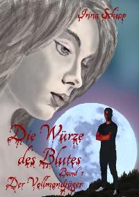 Cover Die Würze des Blutes / Band 1