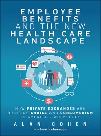 Cover Employee Benefits and the New Health Care Landscape