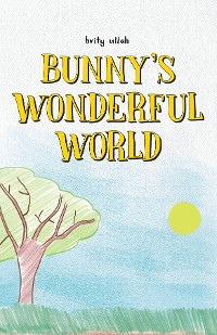 Cover Bunny's Wonderful World
