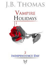 Cover Vampire Holidays 2: Independence Day