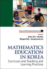 Cover Mathematics Education In Korea - Vol. 1: Curricular And Teaching And Learning Practices
