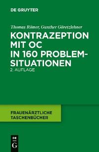 Cover Kontrazeption mit OC in 160 Problemsituationen