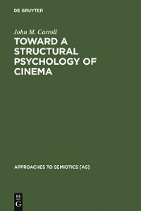 Cover Toward a Structural Psychology of Cinema