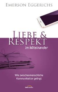 Cover Liebe & Respekt im Miteinander