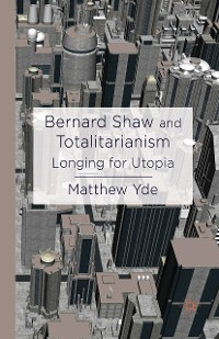 Cover Bernard Shaw and Totalitarianism