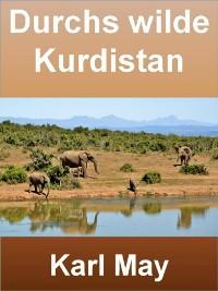 Cover Durchs wilde Kurdistan - 404 Seiten