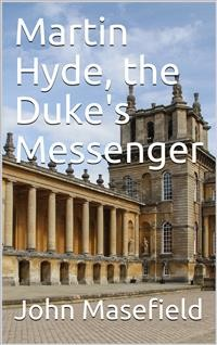 Cover Martin Hyde, the Duke's Messenger