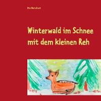 Cover Winterwald im Schnee mit dem kleinen Reh