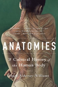 Cover Anatomies: A Cultural History of the Human Body