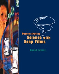 Cover Demonstrating Science with Soap Films
