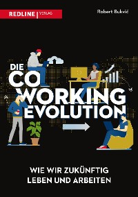 Cover Die Coworking-Evolution