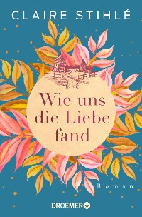 Cover Wie uns die Liebe fand
