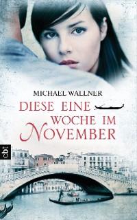 Cover Diese eine Woche im November