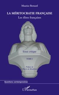 Cover La meritocratie francaise (tome i) - les elites francaises -
