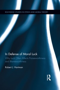 Cover In Defense of Moral Luck