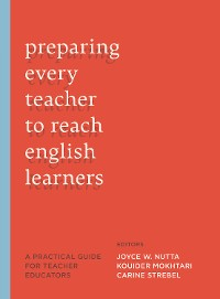 Cover Preparing Every Teacher to Reach English Learners