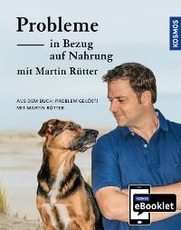 Cover KOSMOS eBooklet: Probleme in Bezug auf Nahrung - Unerwünschtes Verhalten beim Hund