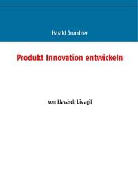Cover Produkt Innovation entwickeln