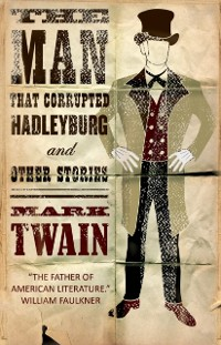 Cover Man that Corrupted Hadleyburg and Other Stories