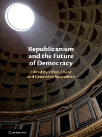 Cover Republicanism and the Future of Democracy