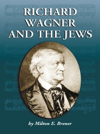Cover Richard Wagner and the Jews