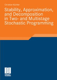 Cover Stability, Approximation, and Decomposition in Two- and Multistage Stochastic Programming