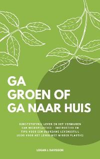 Cover Ga Groen Of Ga Naar Huis